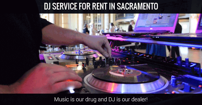 Rent DJ Services Sacramento